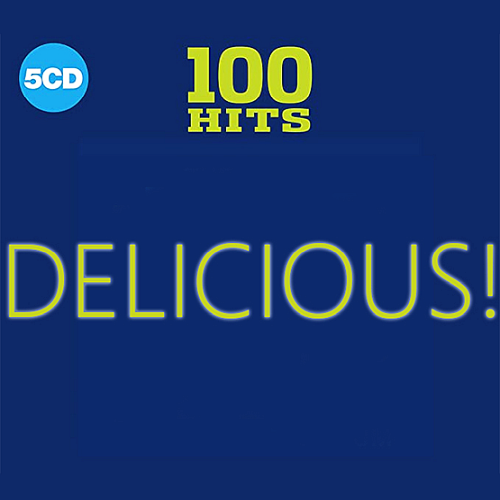 100 Hits Delicious! (5CD)