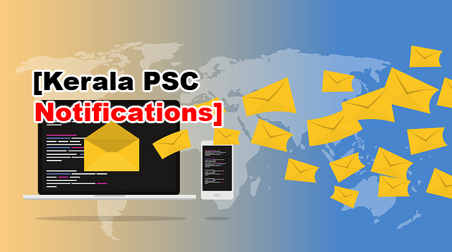 Kerala PSC Notifications 2019: Apply for Kerala PSC Jobs @ keralapsc.gov.in