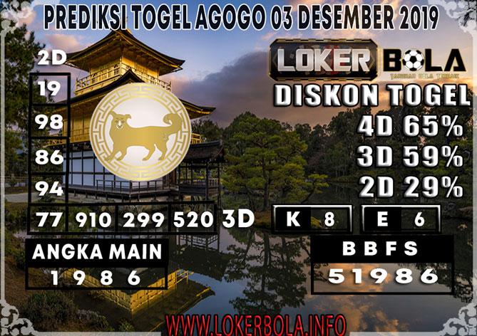 PREDIKSI TOGEL AGOGO LOKERBOLA 03 DESEMBER 2019