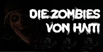 Tagesnews: Die Zombies von Haiti