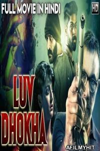 Luv Dhokha (Echcharikkai) 2019 Hindi Dubbed Movie 720p