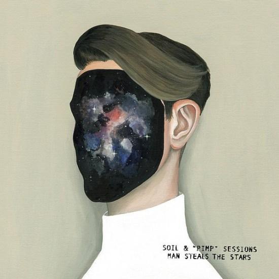 """[Album] SOIL & """"PIMP"""" SESSIONS – MAN STEALS THE STARS"""