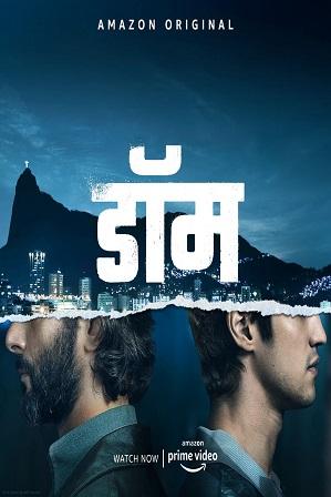 Dom Season 1 Full Hindi Dual Audio Download 480p 720p All Episodes