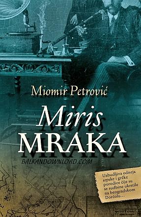 Miomir-Petrovi-Miris-mraka-mala.png