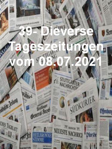 Cover: 39- Diverse Tageszeitungen vom 08  Juli 2021