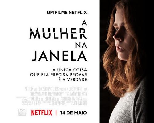 """Adaptação do livro homônimo de A.J. Finn """"A Mulher na Janela"""" estreia em maio na @NetflixBrasil"""