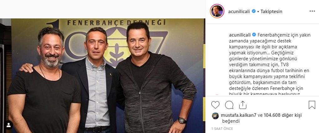 Acun Ilıcalı'nın Instagram paylaşımı Fener Ol