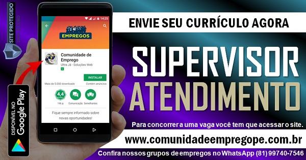 SUPERVISOR DE ATENDIMENTO (FRENTE DE LOJA) PARA EMPRESA DE MATERIAIS DE CONSTRUÇÃO