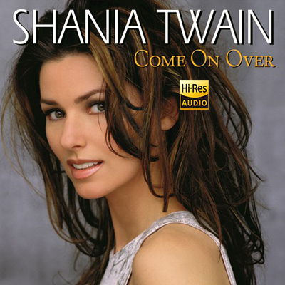 Shania Twain – Come On Over [Internat.Vers] (2017)
