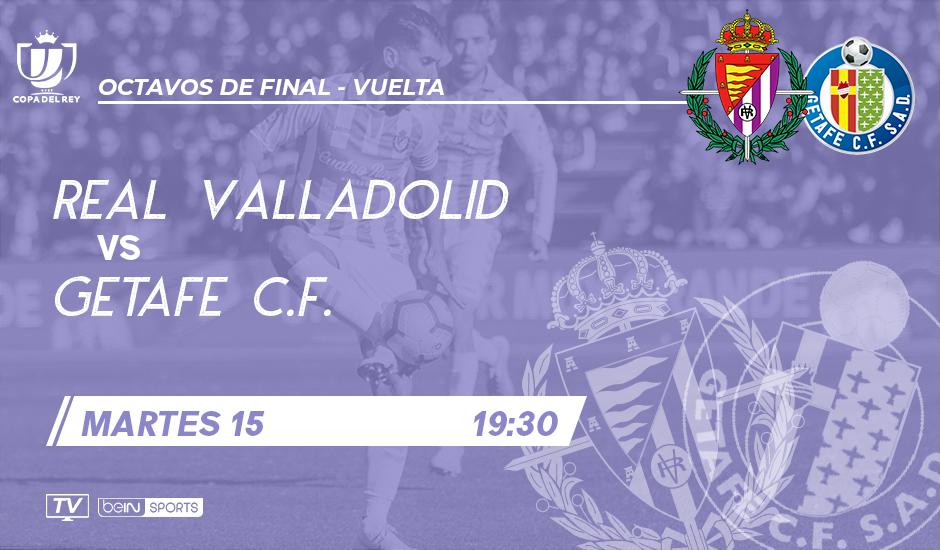 Real Valladolid - Getafe C.F. Martes 15 de Enero. 19:30 RVD-GET