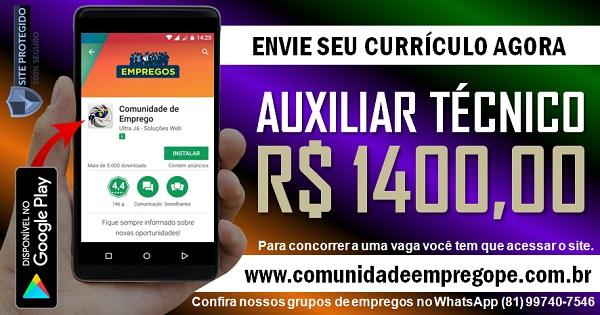 AUXILIAR TÉCNICO COM SALÁRIO DE R$ 1400,00 PARA EMPRESA DE SEGURANÇA ELETRÔNICA