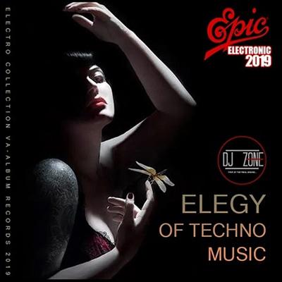 Elegy Of Techno Music: DJ Zone (2019) MP3 320 kbps
