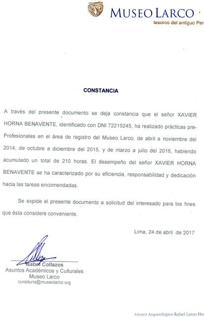 Certificado de mis prácticas pre - profesionales en el Museo Rafael Larco, considerado top 20 de los mejor museos del mundo en los últimos años. Y uno de los mejores del continente.