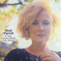 Nicki Parrott - If You Could Read My Mind (2021)