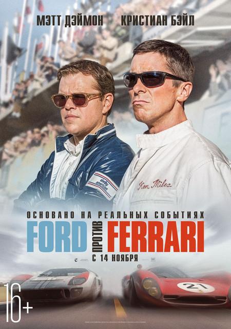 Смотреть Ford против Ferrari / Ford v Ferrari Онлайн бесплатно - Фильм рассказывает о взаимоотношениях американского автомобильного конструктора Кэрролла...