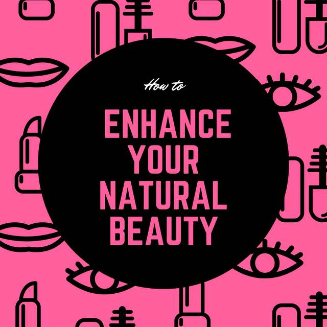 How-to-Enhance-Your-Natural-Beauty