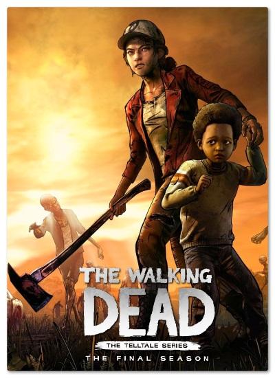 The Walking Dead: The Final Season - Episode 1-4 (2019) PC | RePack by MAXSEM