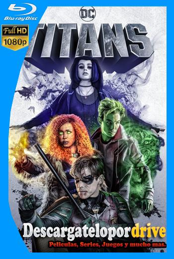 Titanes (2018) [Temporada 1] [1080p] [Latino] [1 Link] [GDrive] [MEGA]