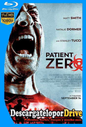 Patient Zero (2018) [1080p] [Latino] [1 Link] [GDrive] [MEGA]