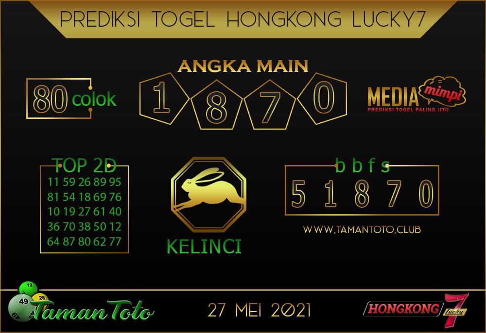 Prediksi Togel HONGKONG LUCKY 7 TAMAN TOTO 27 MEI 2021