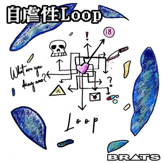 [Single] BRATS – Jigyakusei Loop