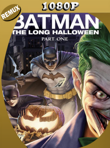 Batman: The Long Halloween, Part One (2021) BDRemux [1080p] Latino [GoogleDrive]