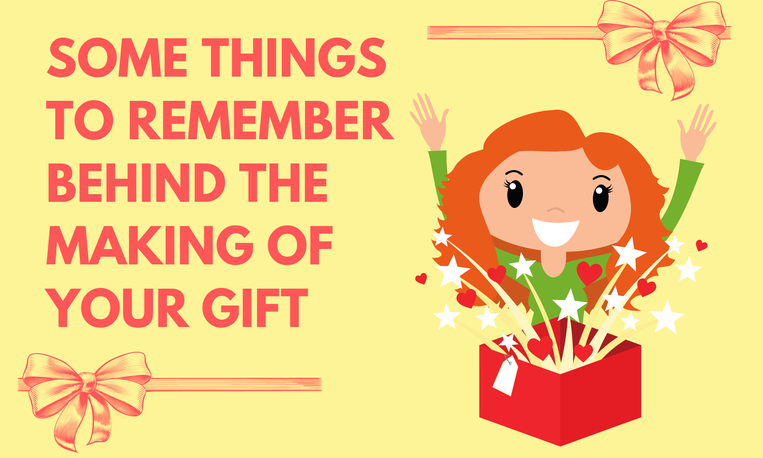 Some-things-to-remember-behind-the-making-of-your-gift