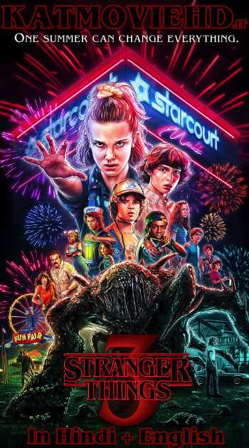 Stranger Things S03 Season 3 Complete (In Hindi) Dual Audio | HDRip 720p 1080p | All Episodes | Netflix