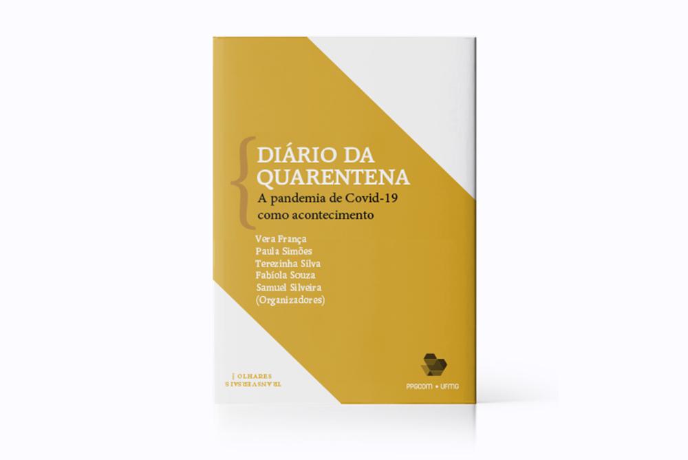 Docentes do PPGCOM colaboram com o livro Diário da Quarentena, do GrisLab