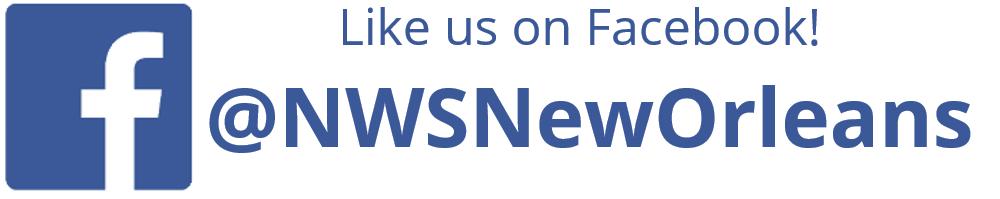 Like us on Facebook! NWSNewOrleans