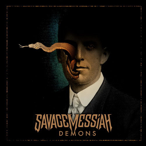 Savage Messiah – Demons – (2019)