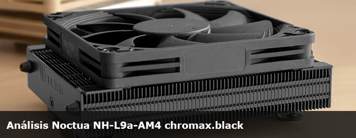 Análisis Noctua NH-L9a-AM4 chromax.black