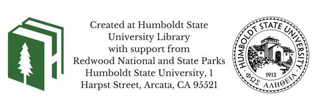 Created at Humboldt State University Library with support from Redwood National and State Parks Humb