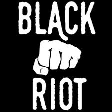 BLACK-RIOT