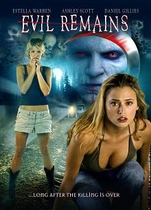 Evil Remains (2004)