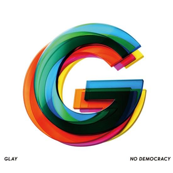 [Album] GLAY – NO DEMOCRACY