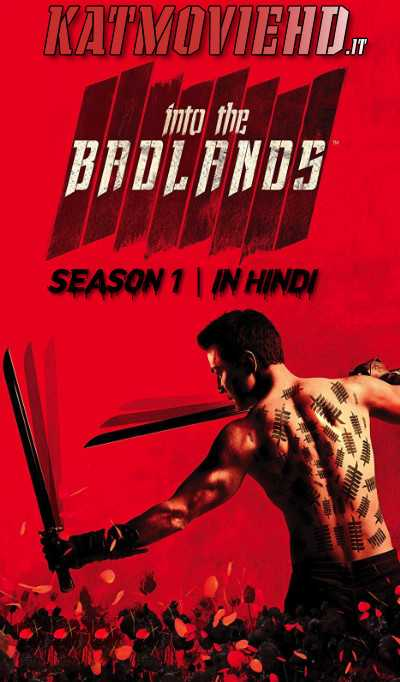 Into The Badlands S01 Complete 720p BluRay x264 (Hindi – Eng) Download