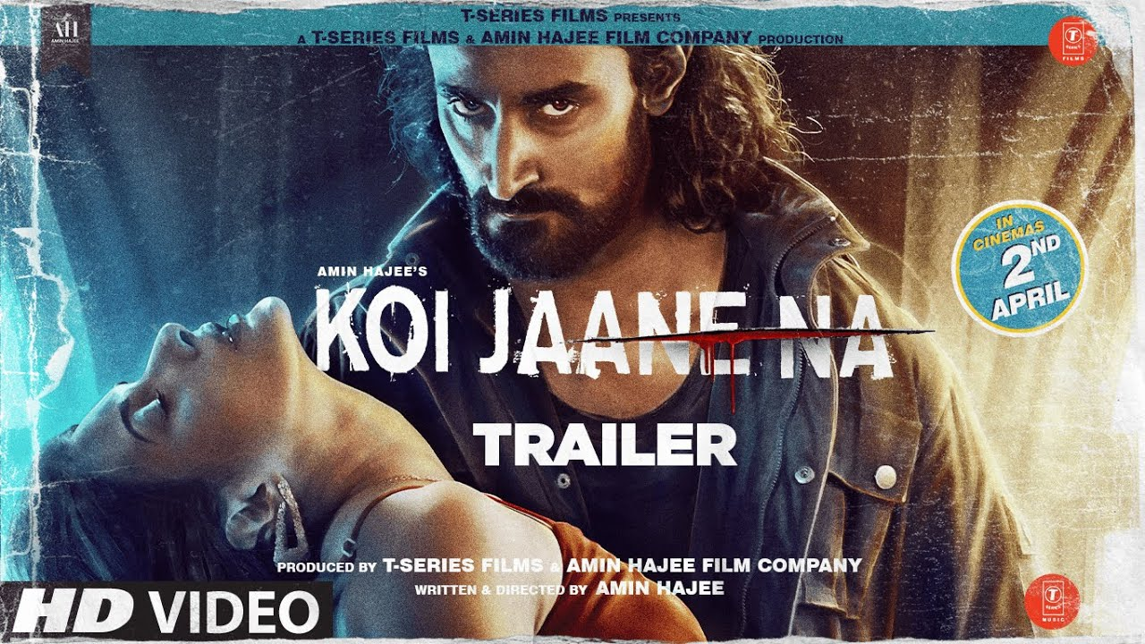 Koi Jaane Na (2021) Hindi Official Trailer Ft. Amyra Dastur & Kunal Kapoor HD