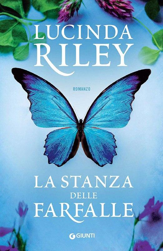 la-stanza-delle-farfalle-lucinda-riley