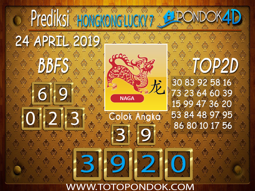 Prediksi Togel HONGKONG LUCKY 7 PONDOK4D 24 APRIL 2019