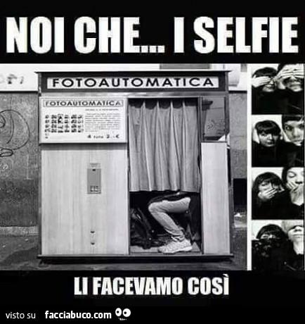 Noi - Pagina 2 Tn9ahe98cg-noi-che-i-selfie-li-facevamo-cosi-vaccata-a