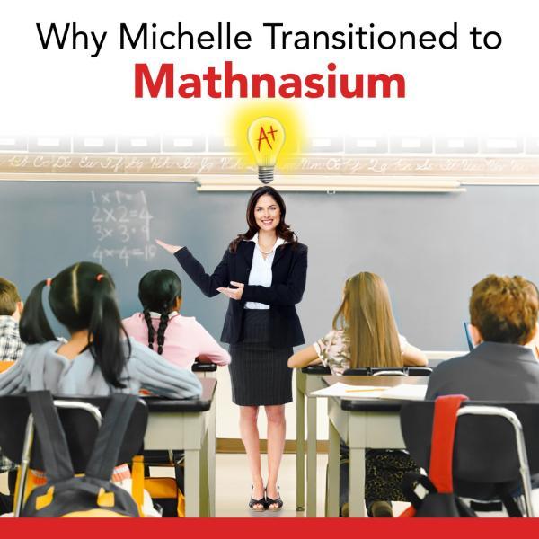Michelle- Mathnasium owner