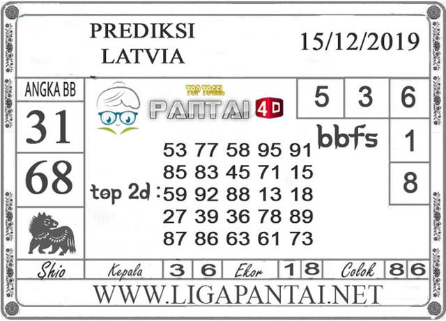 PREDIKSI TOGEL LATVIA PANTAI4D 15 DESEMBER 2019