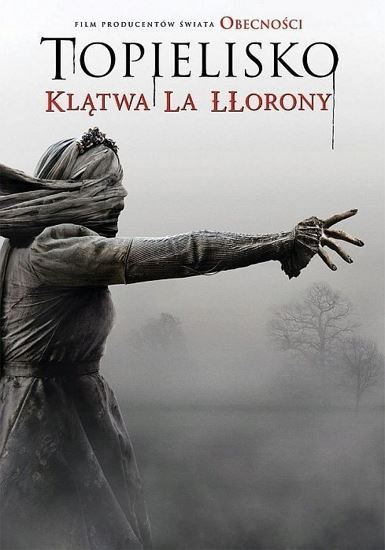 Topielisko. Klątwa La Llorony / The Curse of La Llorona (2019)
