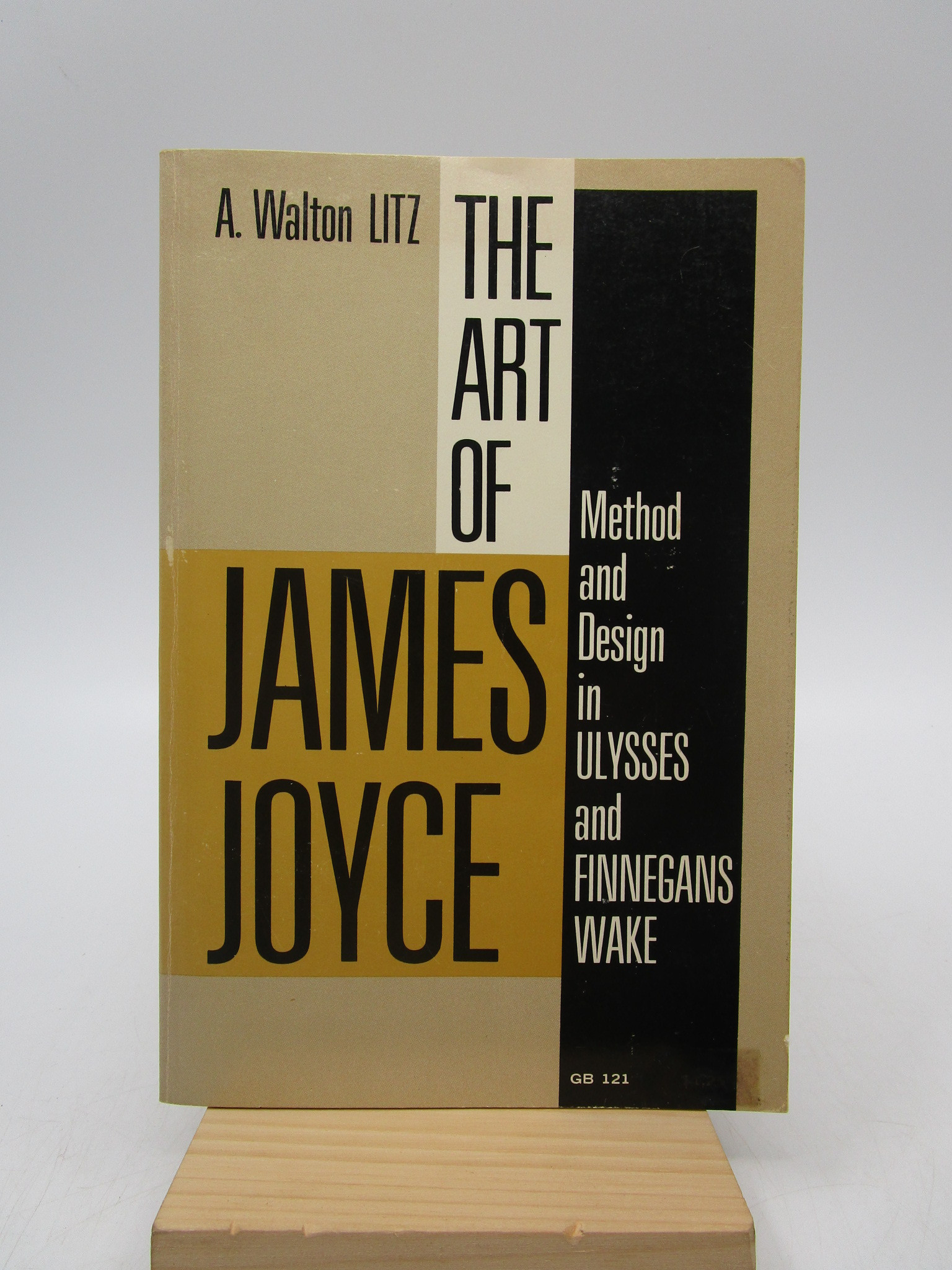 Image for The Art of James Joyce: Method and Design in Ulysses and Finnegans Wake