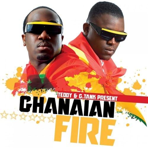 Teddy & G.Tank - Ghanaian Fire