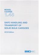 Model course 1.45: Safe handling and transport of solid bulk cargoes