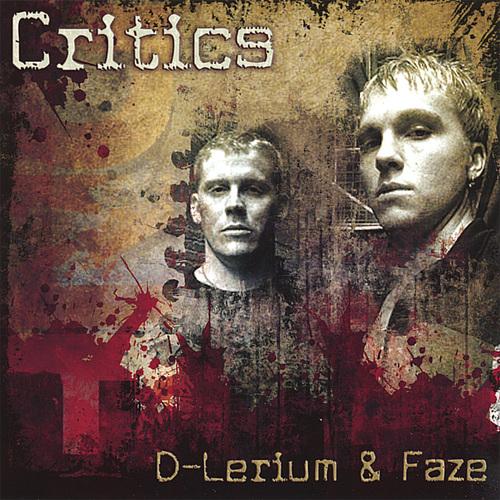 D-Lerium & Faze - Critics