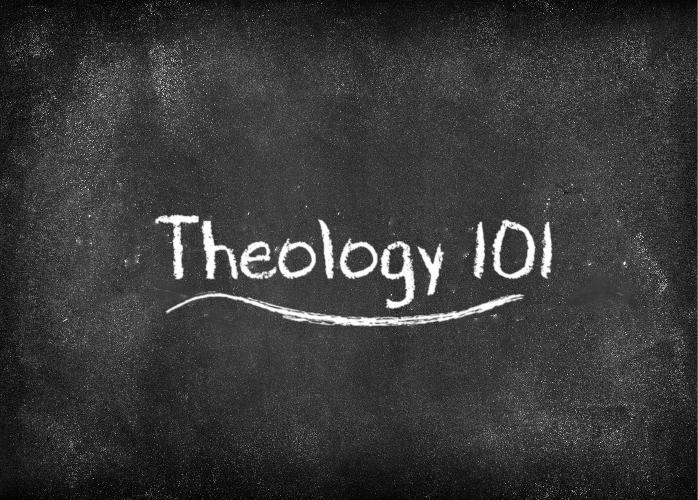 Theology 101