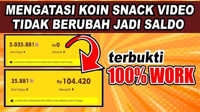 Kenapa Koin Snack Video Tidak Berubah Menjadi Rupiah